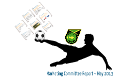 Marketing Committee May 2013