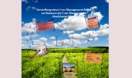 Vorstellung eines Case Management Falles im Rahmen der Case