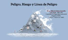 Peligro, Riesgo y Línea de Peligro