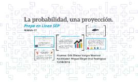 Copy of La probabilidad, una proyección.