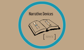 Copy of Narrative Devices
