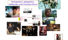 Protagonist, antagonist, antihero and character flaw - in li