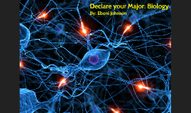 Declare your Major: Biology