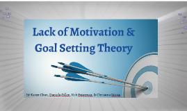Lack of Motivation &