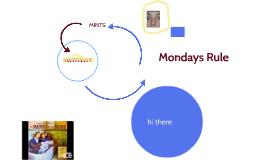Mondays Rule