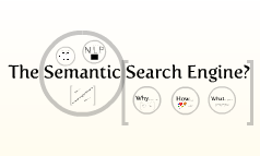 The Semantic Search Engine