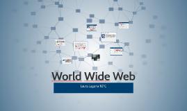 Copy of World Wide Web