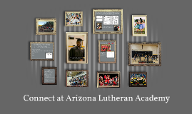 Connect with Arizona Lutheran Academy