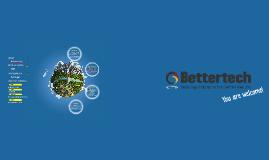 BETTERTECH - COMPANY PROFILE