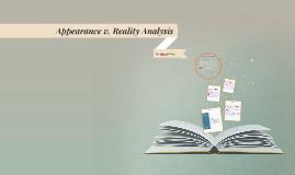 Appearance v. Reality Analysis