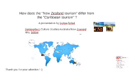 "How does the ""New Zealand tourism"" differ from the ""Caribbean tourism"" ?"