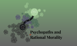 Psychopaths and Rational Morality