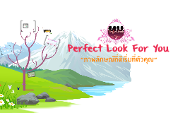 Copy of Perfect Look For You