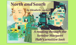 North and South: a reading through the heroine Margaret Hale's sensitive look