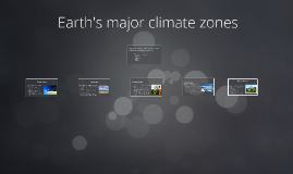 Earth's major climate zones