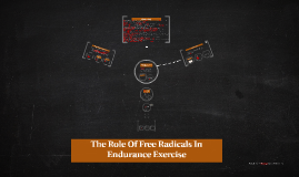 The Role Of Free Radicals In Endurance Exercise