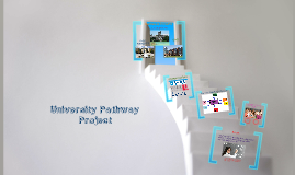 University Pathway Project