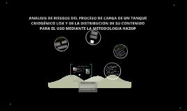 Copy of ANALISIS DE RIESGOS DEL PROCESO DE CARGA DE UN TANQUE CRIOGÉ