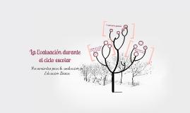 Copy of LA EVALUACIÓN DURANTE EL CICLO ESCOLAR