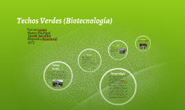 Techos Verdes (Biotecnologia)