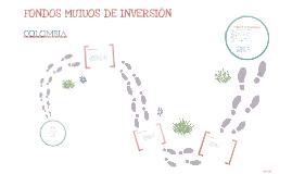 Copy of FONDOS MUTUOS DE INVERSION EN COLOMBIA