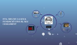ETA: DES DE LA SEUA FUNDACIÓ FINS AL SEU CESSAMENT