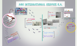 AGS INTERNATIONAL SERVICE S.A.