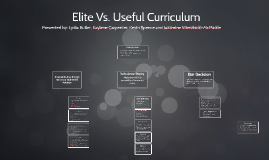 Copy of Elite Vs. Useful Curriculum