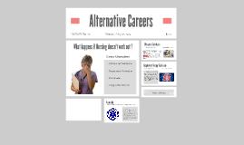 Alternative Careers