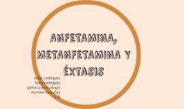 Copy of ANFETAMINA, METANFETAMINA Y EXTASIS