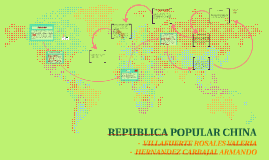 Copy of REPUBLICA POPULAR CHINA