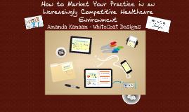 PM 101: Three Ways to Grow Your Practice