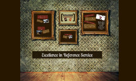Excellence in Reference Service