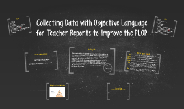 Objective Language/Teacher Report/PLOP
