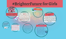 #BrighterFuture for girls