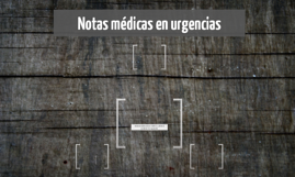 nota medica en urgencias
