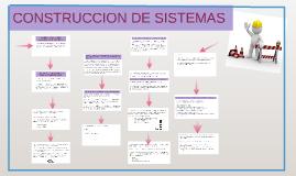 CONSTRUCCION DE SISTEMAS