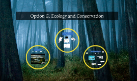 Option C: Ecology and Conservation