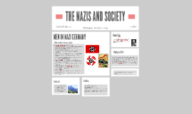THE NAZIS AND SOCIETY