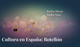 Copy of Cultura: Botellón