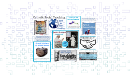 Catholic Social Teaching Overview