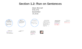 Section 1.2: Run on Sentences