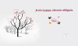 Jesús Lemus: silencio obligado