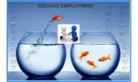 SEEKING EMPLOYMENT