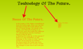 Technology Of The Future.