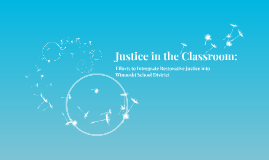 Justice in the Classroom: