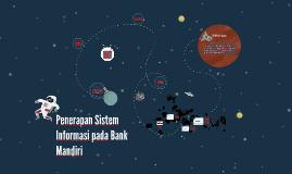 Penerapan Sistem Informasi pada Bank Mandiri
