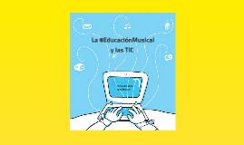 LA EDUCACIÓN MUSICAL Y LAS TIC