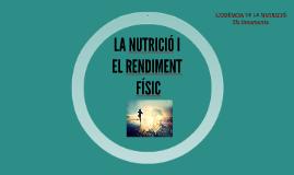 LA NUTRICIÓ I EL RENDIMENT FÍSIC
