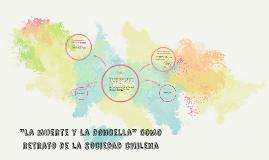 """""""la muerte y la doncella"""" como estudio de la sociedad chilen"""